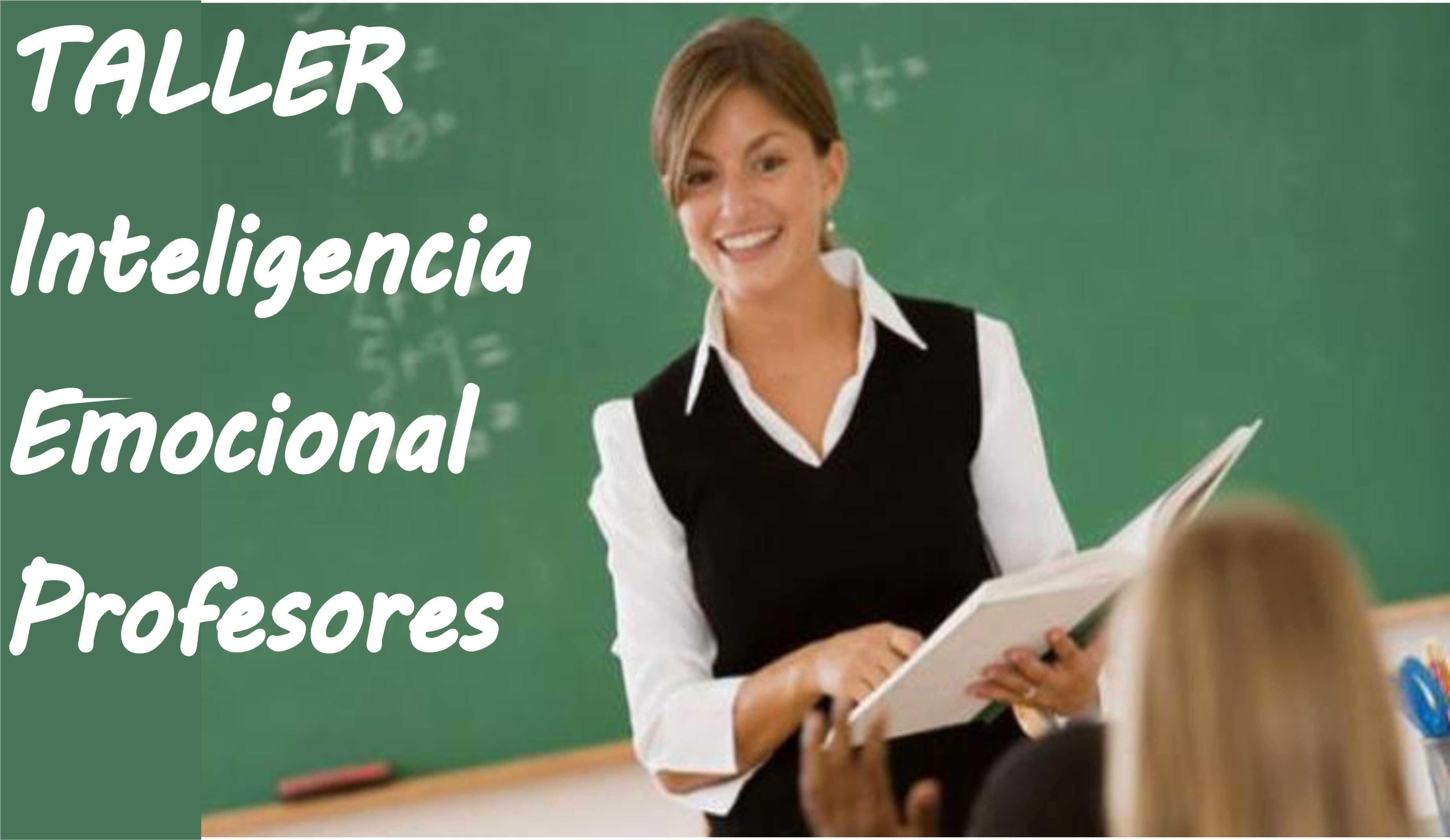 Taller de Inteligencia emocional para profesores